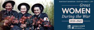 "Plakat zur Sonderausstellung ""Great Women at War 1939-1935 im Juno Beach Centre in Courseulles-sur-Mer, Normandie"