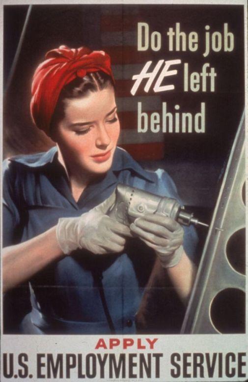 Werbeplakat der US Regierung während des II. Weltkriegs, um Frauen für Maennerjobs zu rekrutieren