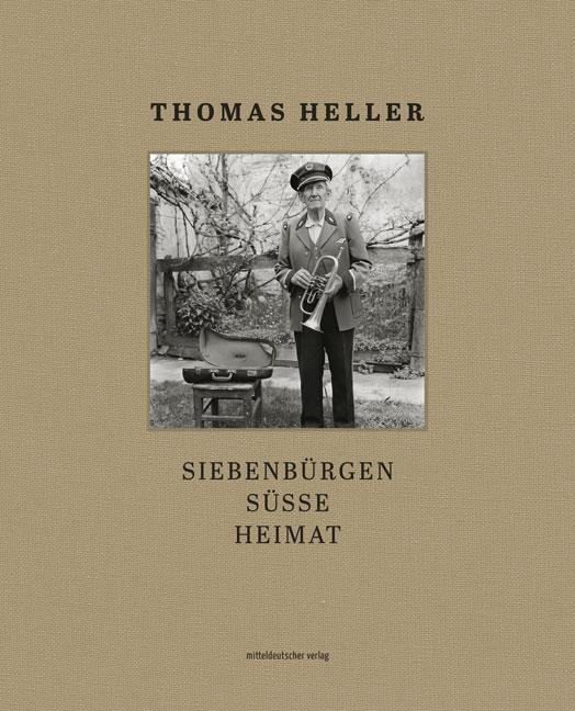 Buchcover Bildband Siebenbuergen suesse Heimat von Thomas Heller